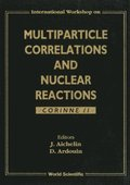 Multiparticle Correlations And Nuclear Reactions, Corinne Ii