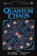 Quantum Chaos - Proceedings Of The Adriatico Research Conference And Miniworkshop