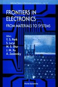 Frontiers In Electronics: From Materials To Systems, 1999 Workshop On Frontiers In Electronics