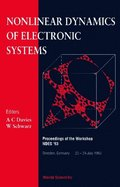 Nonlinear Dynamics Of Electronic Systems - Proceedings Of The Workshop Ndes '93