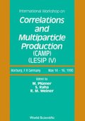 Correlations And Multiparticle Production (Camp) - Proceedings Of The Workshop On Local Equilibrium In Strong Interaction Physics - Lesip Iv