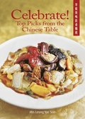 Celebrate! Top Picks from the Chinese Table