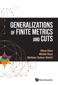 Generalizations Of Finite Metrics And Cuts