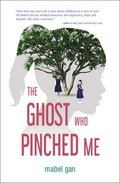 The Ghost Who Pinched Me