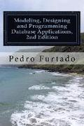 Modeling, Designing and Programming Database Applications: Relational, Entity-Relationship, SQL, DB and Ui Programming