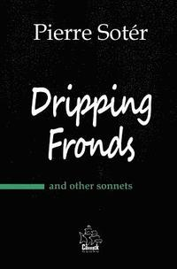 Dripping Fronds