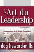 L'Art Du Leadership- Troisieme Edition