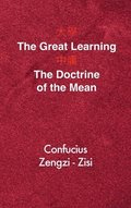 The Great Learning - The Doctrine of the Mean