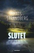 Slutet -  BOK SIGNERAD AV MATS STRANDBERG