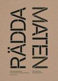 Rädda maten! : Manual för minskat matsvinn - BOK SIGNERAD AV PAUL SVENSSON