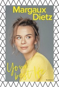 Your best life - BOK SIGNERAD AV MARGAUX DIETZ