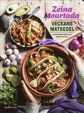 Veckans matsedel : middagsrecept från olika delar av världen - BOK SIGNERAD AV ZEINA MOURTADA