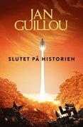 Slutet på historien - SIGNERAD AV JAN GUILLOU