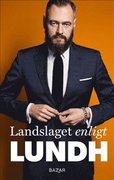 Landslaget enligt Lundh - SIGNERAD AV OLOF LUNDH