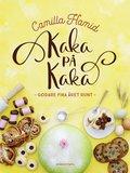 Kaka på kaka - Signerad av Camilla Hamid